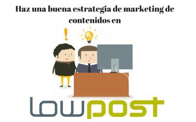 Lowpost: La plataforma de generación masiva de contenidos